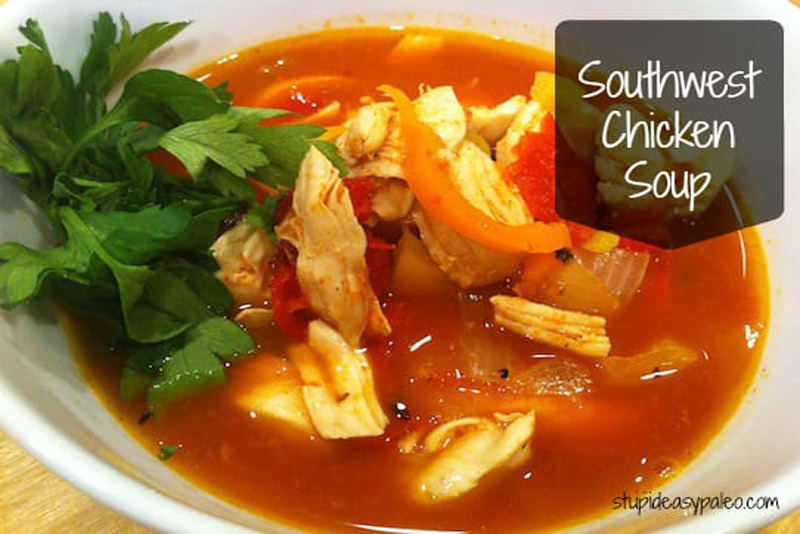 Southwest Chicken Soup | stupideasypaleo.com