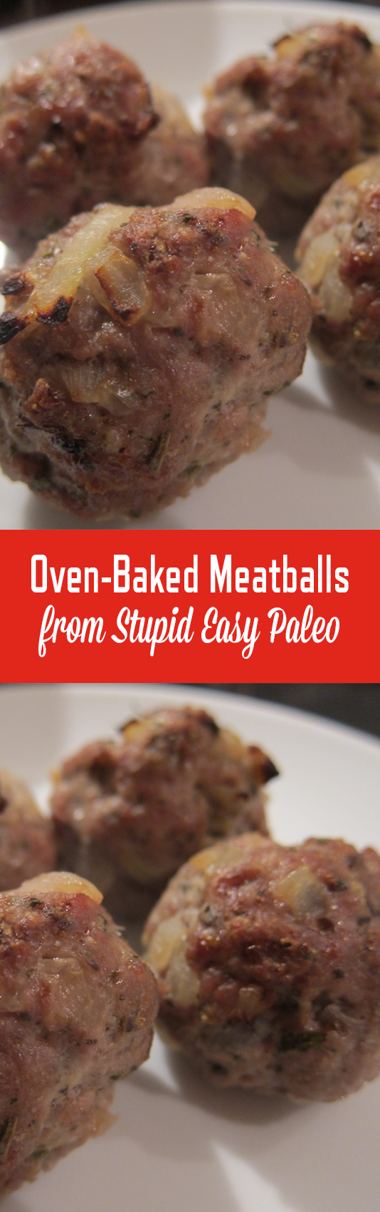 Oven-Baked Emergency Meatballs | StupidEasyPaleo.com