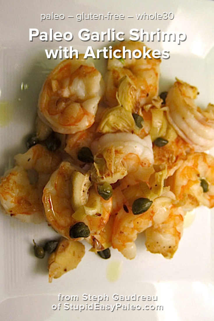 Paleo Garlic Shrimp with Artichokes is a simple paleo weeknight dinner that comes together in just minutes. It's packed with protein and flavorful, plus it's gluten-free and whole30 friendly. Learn how to make it now! | StupidEasyPaleo.com