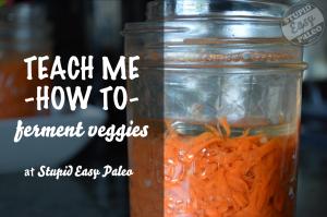 TMHT ferment veggies