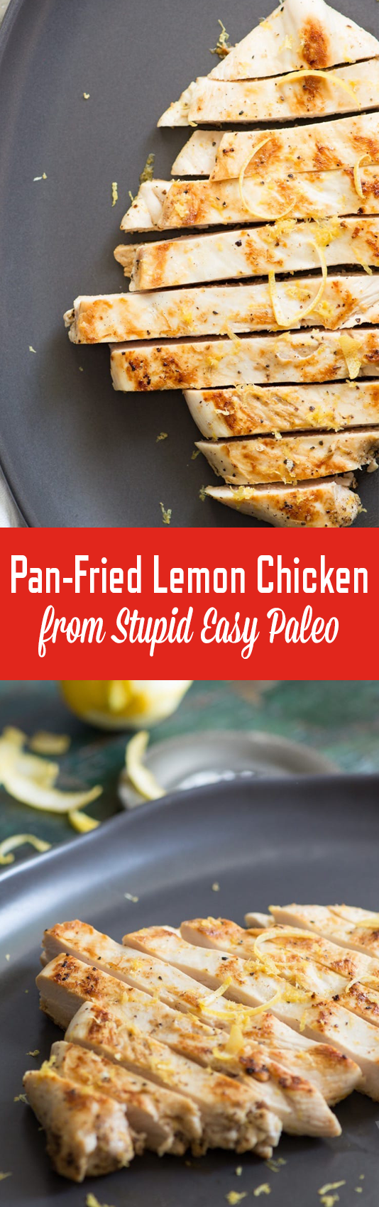 Easy Pan-Friend Lemon Chicken | StupidEasyPaleo.com