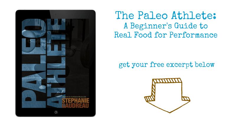 The Paleo Athlete eBook | stupideasypaleo.com