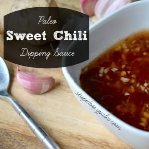 Paleo Sweet Chili Dipping Sauce