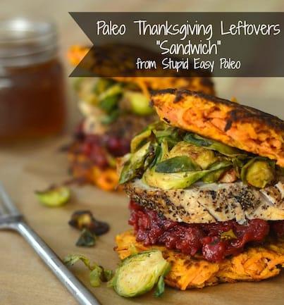 "Paleo Thanksgiving Leftovers ""Sandwich"" | stupideasypaleo.com"