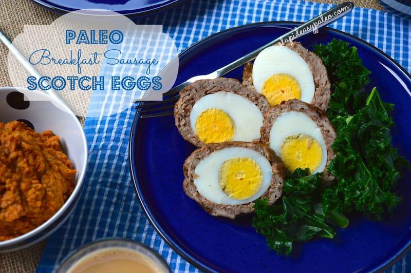Paleo Breakfast Sausage Scotch Eggs Recipe – Stupid Easy Paleo