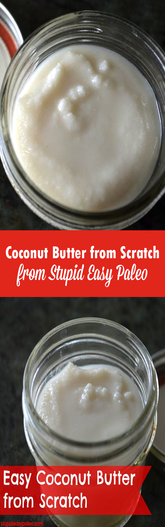 Coconut Butter from Scratch   StupidEasyPaleo.com