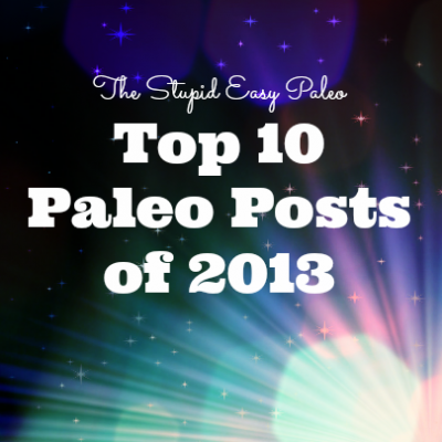 Top 10 Paleo Posts of 2013 | stephgaudreau.com