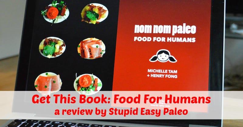 Get This Book: Food For Humans | stephgaudreau.com