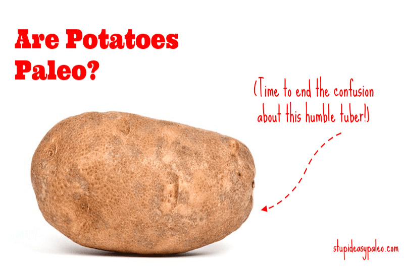 Are white potatoes Paleo? It's time to finally get a clear answer to this question and figure out whether white potatoes are an optimal choice for you or not. | stupideasypaleo.com