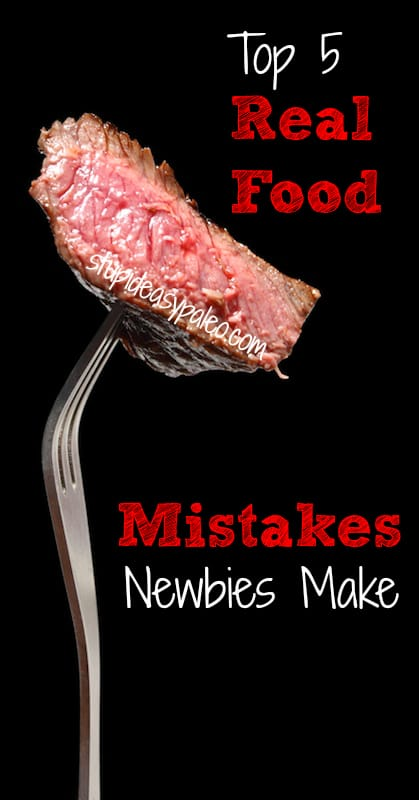 Top 5 Paleo Mistakes Newbies Make | stephgaudreau.com