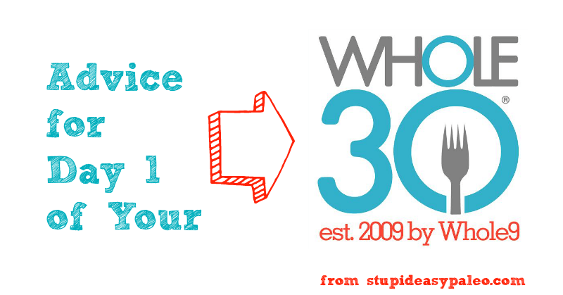 Advice for Whole30 Day 1 | stephgaudreau.com