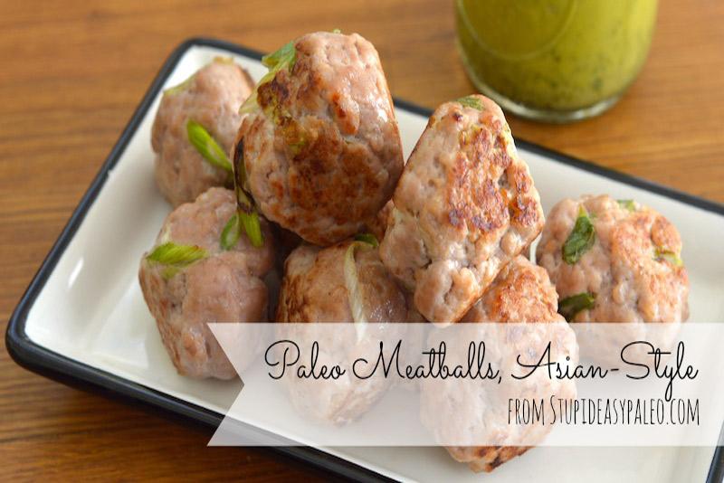 Paleo Meatballs, Asian-Style | stupideasypaleo.com