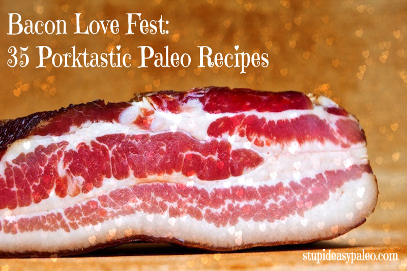 Chocolate is great for Valentine's day, but how about showing a little bacon love this year instead? This compilation of 35 porktastic Paleo recipes will get you started! | StupidEasyPaleo.com
