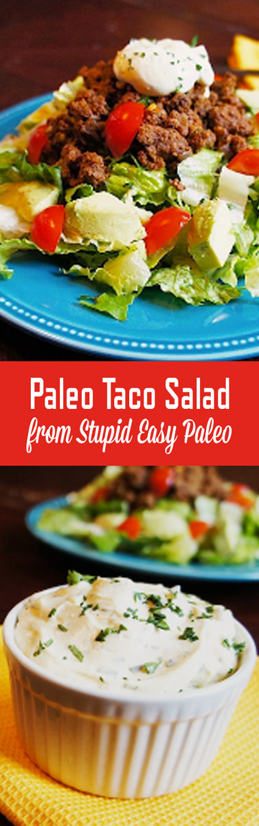 Paleo taco salad made healthier with a homemade avocado oil-based creamy cilantro lime dressing from my guest blogger, Living Loving Paleo! | StupidEasyPaleo.com