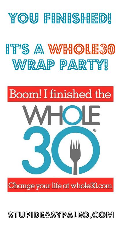Whole30 Wrap Party | stephgaudreau.com