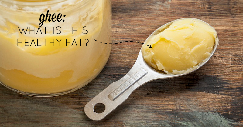 Ghee: What is This Healthy Fat? | stephgaudreau.com