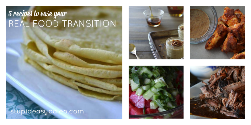 5 Foods To Ease Your Real Food Transition | stupideasypaleo.com