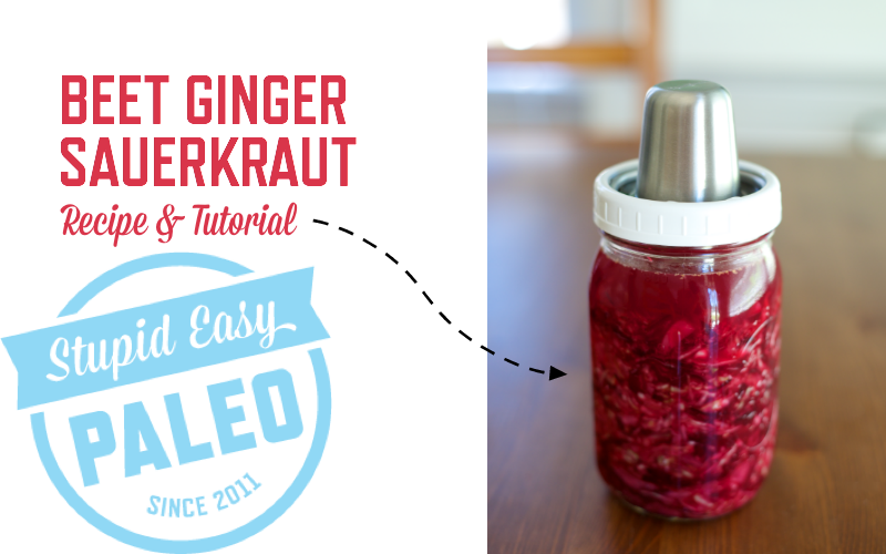 Learn how simple it is to make probiotic-rich Beet Ginger Sauerkraut at home with this easy to follow tutorial from Stupid Easy Paleo. | StupidEasyPaleo.com