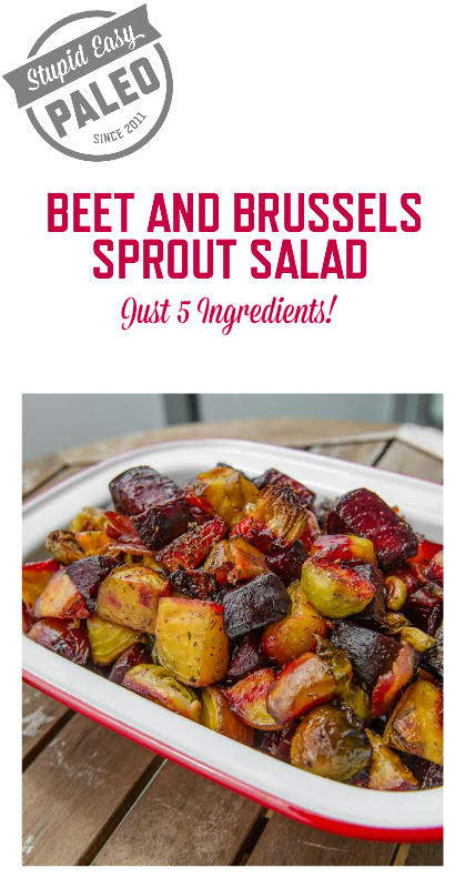 This beet and brussel sprout salad could easily pose as a main for lunch or act as a superior side dish for a larger spread. | StupidEasyPaleo.com