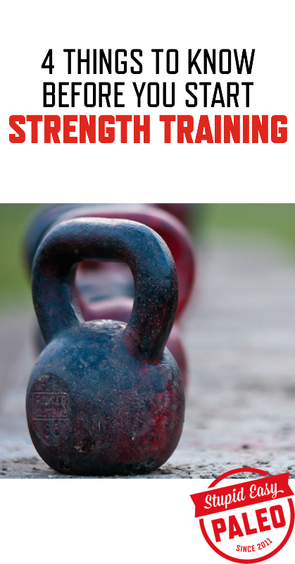 4 Things You Need to Know Before You Start Strength Training | stephgaudreau.com