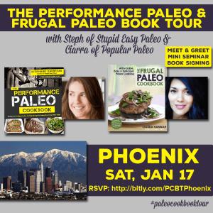Performance Paleo & Frugal Paleo Cookbook Tour Phoenix | stephgaudreau.com