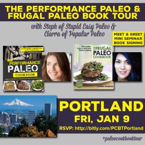 Performance Paleo & Frugal Paleo Cookbook Tour Portland | stephgaudreau.com