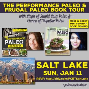 Performance Paleo & Frugal Paleo Cookbook Tour Salt Lake City | stephgaudreau.com