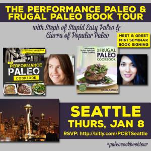 Performance Paleo & Frugal Paleo Cookbook Tour Seattle | stephgaudreau.com
