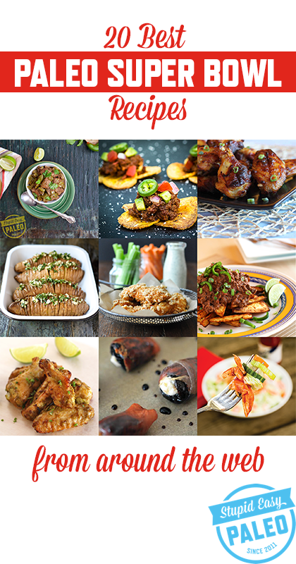 Get your game-day eats on with 20 of the best Paleo Super Bowl Recipes from around the web!   StupidEasyPaleo.com