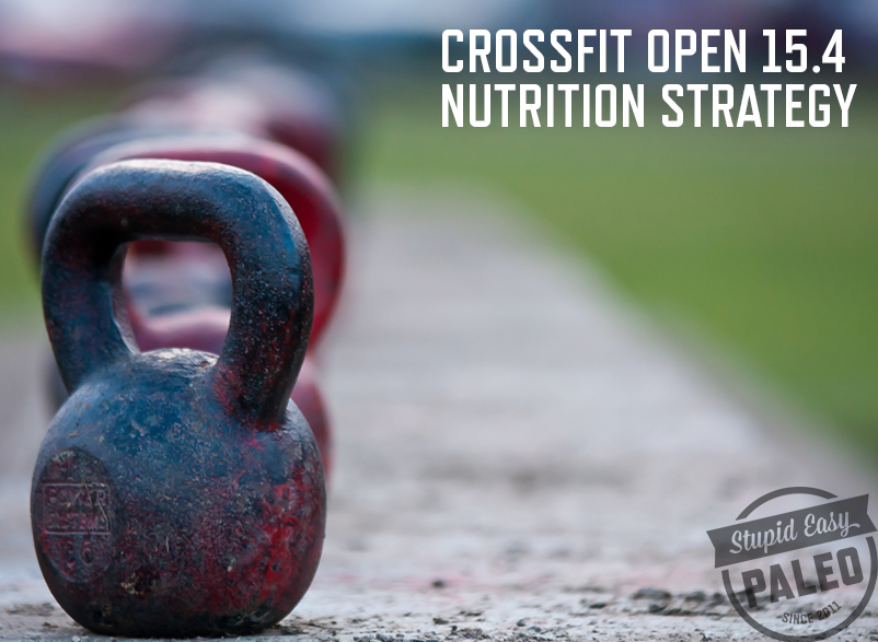 CrossFit Open 15.4 Nutrition Strategy | stephgaudreau.com