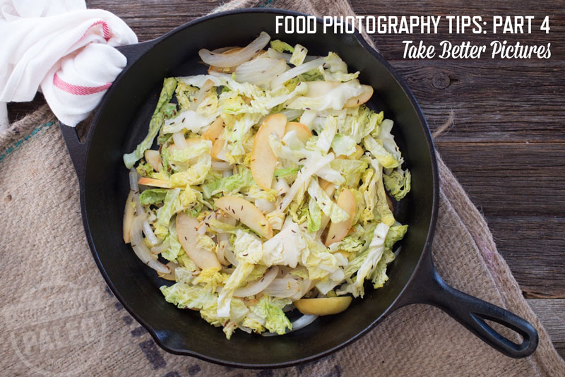 Food Photography Tips – Part 4 | stephgaudreau.com