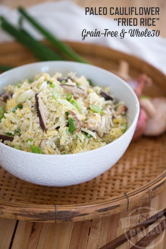 Paleo Cauliflower Fried Rice | stupideasypaleo.com