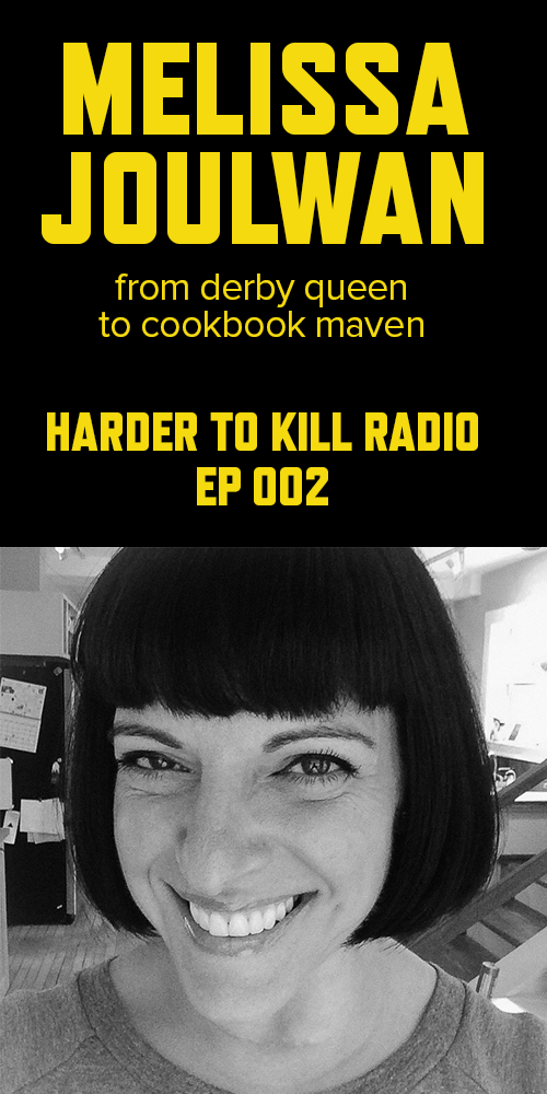 Harder to Kill Radio 002 - Melissa Joulwan | stupideasypaleo.com