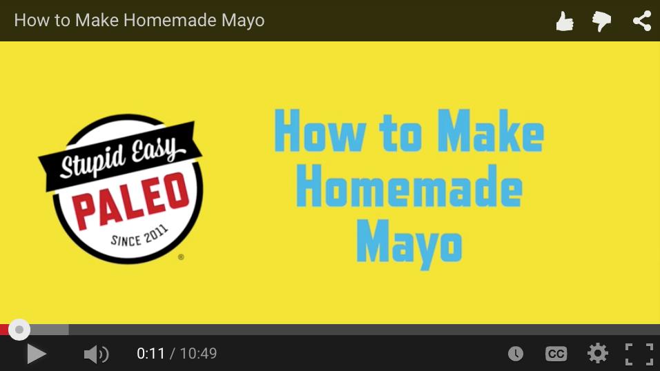 How to Make Homemade Mayo   stupideasypaleo.com