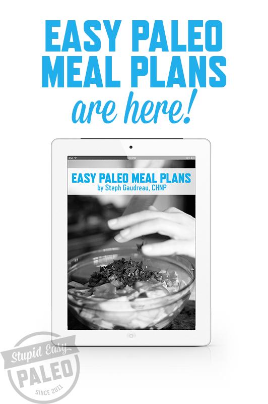 Easy Paleo Meal Plans | stephgaudreau.com
