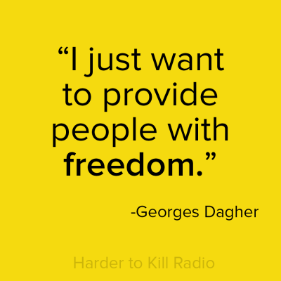 Harder to Kill Radio 007 - Georges Dagher | stephgaudreau.com