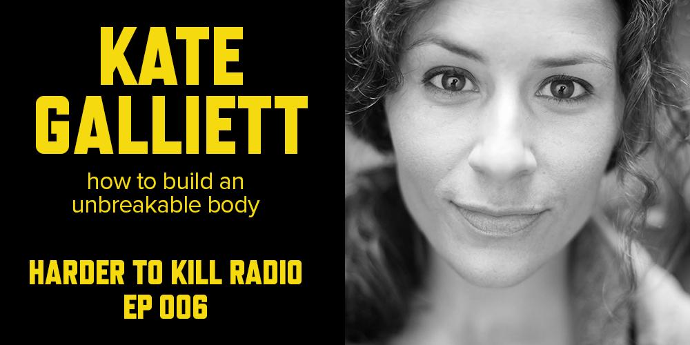 Harder to Kill Radio 006 - Kate Galliett | stephgaudreau.com