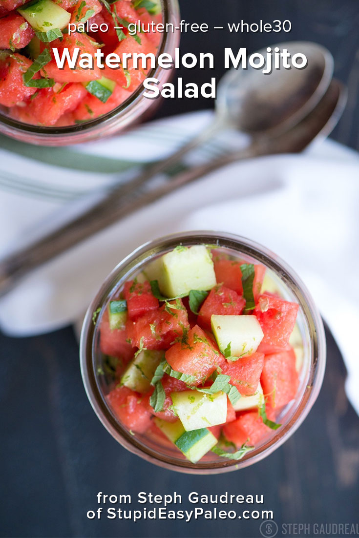 This Watermelon Mojito Salad recipe is perfect for a summer picnic and is full of fresh flavors like watermelon, cucumber, mint and lime! It's paleo, gluten-free, and whole30 friendly. Grab the recipe today and add some chill to a hot summer day. | StupidEasyPaleo.com