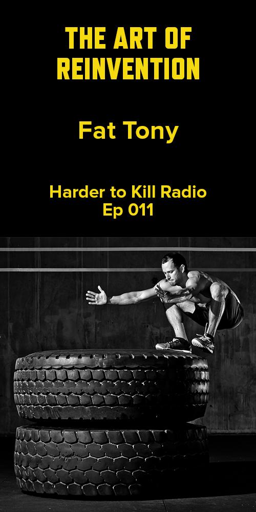 Harder to Kill Radio 011 - Fat Tony   stupideasypaleo.com