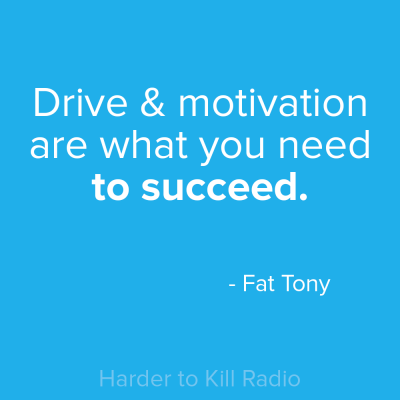 Harder to Kill Radio 011 - Fat Tony | stephgaudreau.com