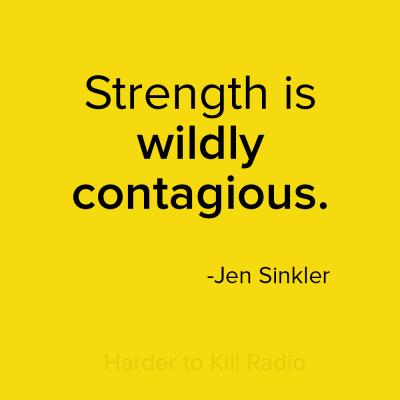 Harder to Kill Radio 010 - Jen Sinkler   stephgaudreau.com