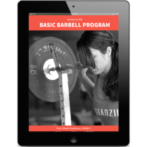 Harder to Kill Basic Barbell Program | StupidEasyPaleo.com