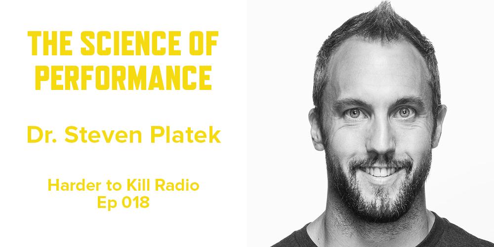 Harder to Kill Radio 018 - Dr. Steven Platek | stephgaudreau.com
