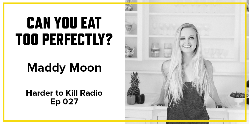 Harder to Kill Radio 027 - Maddy Moon| stephgaudreau.com