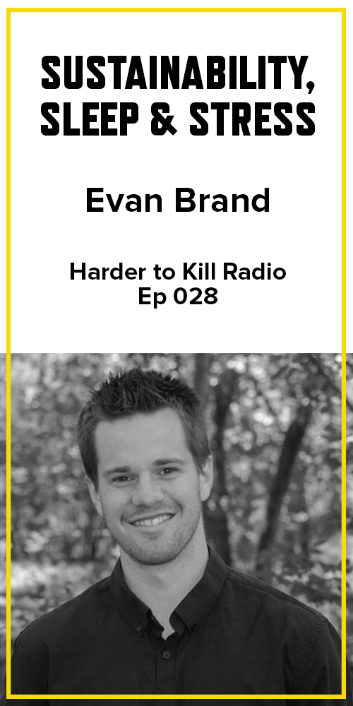 Harder to Kill Radio 028 - Evan Brand | stupideasypaleo.com