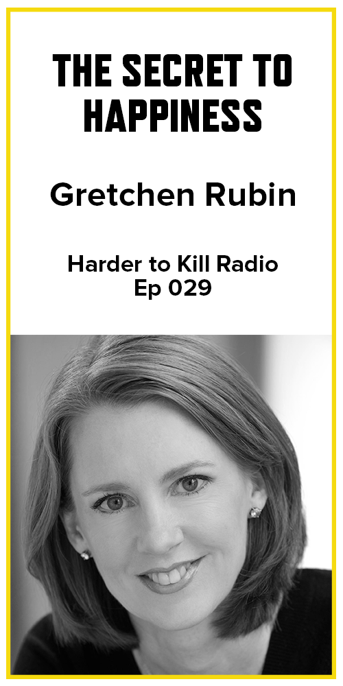 Harder to Kill Radio 029 - Gretchen Rubin | stupideasypaleo.com