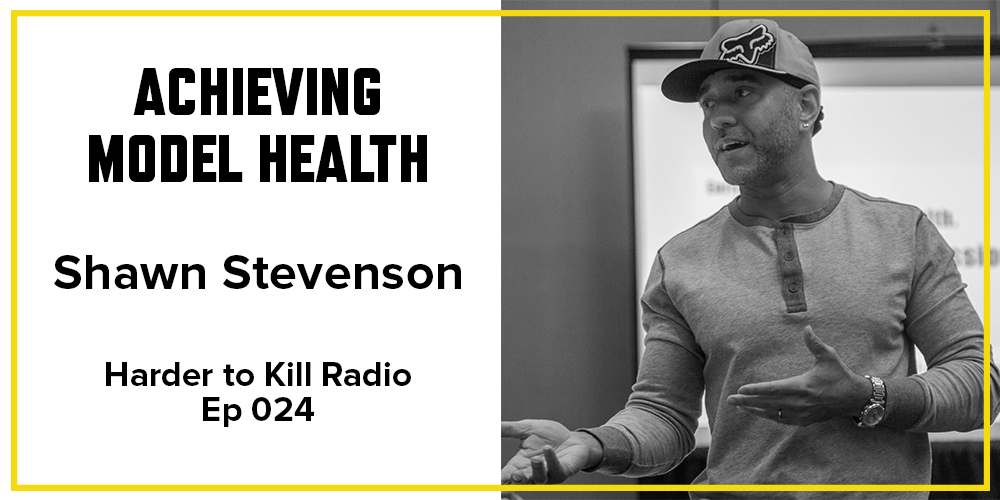 Harder to Kill Radio 024 - Shawn Stevenson | stupideasypaleo.com