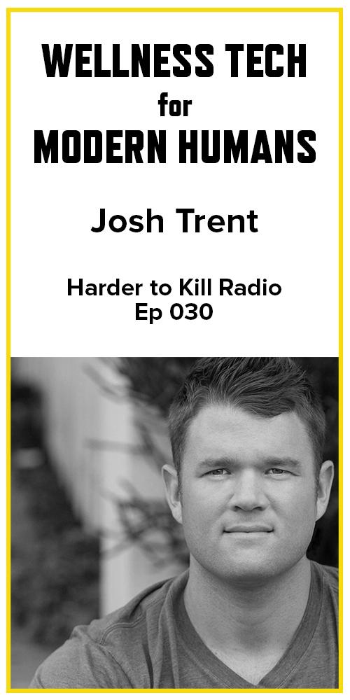 Harder to Kill Radio 030 - Josh Trent | stephgaudreau.com