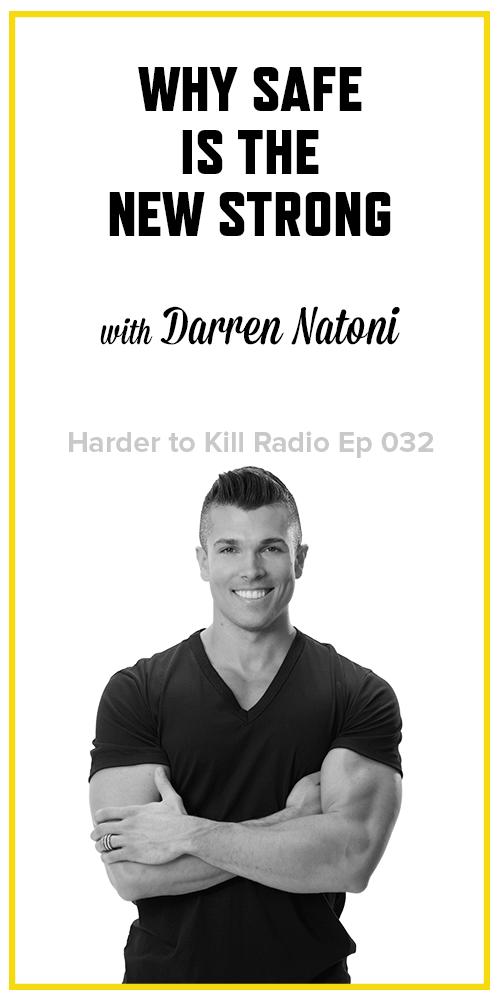 Harder to Kill Radio 032 - Darren Natoni | stupideasypaleo.com