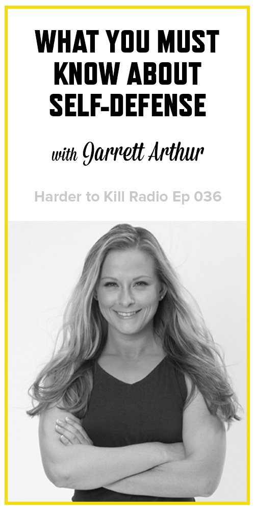 Harder to Kill Radio 036 - Jarrett Arthur | stephgaudreau.com